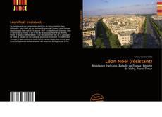 Buchcover von Léon Noël (résistant)