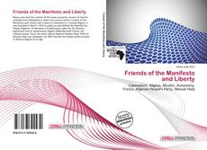 Couverture de Friends of the Manifesto and Liberty