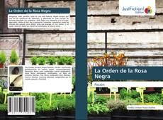 Bookcover of La Orden de la Rosa Negra