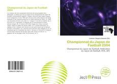 Capa do livro de Championnat du Japon de Football 2004