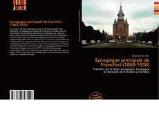 Bookcover of Synagogue principale de Francfort (1860-1938)
