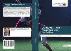 Bookcover of CARHOPS - Their friendship was forbidden