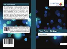 Bookcover of Five Point Fiction