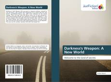 Buchcover von Darkness's Weapon: A New World