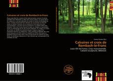 Bookcover of Calvaires et croix de Rombach-le-Franc