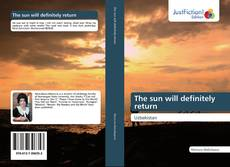 Bookcover of The sun will definitely return