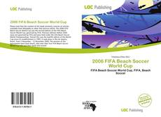 Bookcover of 2006 FIFA Beach Soccer World Cup
