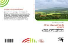 Croix et calvaires de Lièpvre kitap kapağı