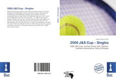 Bookcover of 2006 J&S Cup – Singles