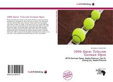Bookcover of 2006 Qatar Telecom German Open