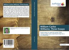 Bookcover of William Carlos Williams: Three Essays