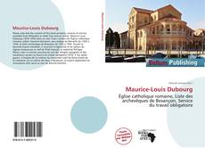 Bookcover of Maurice-Louis Dubourg