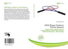 Bookcover of 2005 Roger Federer Tennis Season