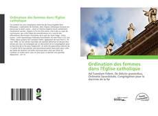 Portada del libro de Ordination des femmes dans l'Église catholique