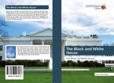 Portada del libro de The Black and White House