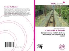 Bookcover of Central MLR Station