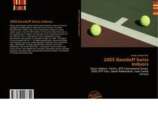 Bookcover of 2005 Davidoff Swiss Indoors