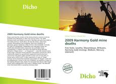 Bookcover of 2009 Harmony Gold mine deaths