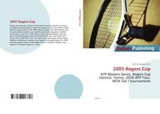 Borítókép a  2005 Rogers Cup - hoz