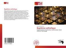 Borítókép a  Baptême catholique - hoz