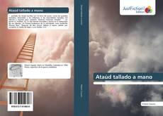 Bookcover of Ataúd tallado a mano