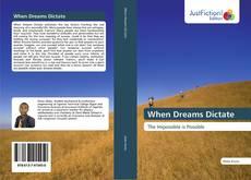 Borítókép a  When Dreams Dictate - hoz