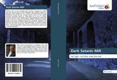 Bookcover of Dark Satanic Mill