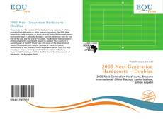 Bookcover of 2005 Next Generation Hardcourts – Doubles