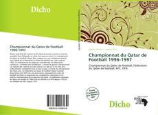 Bookcover of Championnat du Qatar de Football 1996-1997