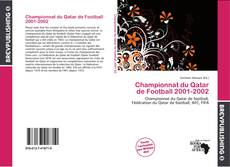 Bookcover of Championnat du Qatar de Football 2001-2002