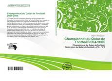 Bookcover of Championnat du Qatar de Football 2004-2005