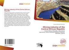 Обложка Mining industry of the Central African Republic