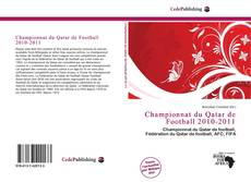 Bookcover of Championnat du Qatar de Football 2010-2011