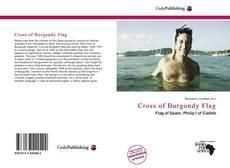 Bookcover of Cross of Burgundy Flag
