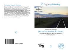 Portada del libro de Berkeley Branch Railroad