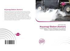 Bookcover of Koyanagi Station (Aomori)