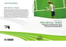Bookcover of 2005 J&S Cup – Singles