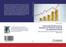 Copertina di Financial Performance Analysis of District Central Co-operative Bank