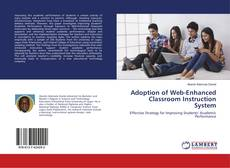 Couverture de Adoption of Web-Enhanced Classroom Instruction System