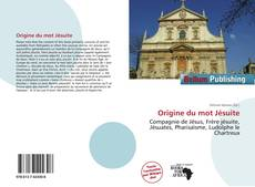 Bookcover of Origine du mot Jésuite