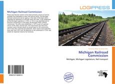 Portada del libro de Michigan Railroad Commission