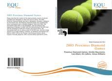 Bookcover of 2005 Proximus Diamond Games