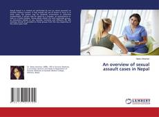 Portada del libro de An overview of sexual assault cases in Nepal