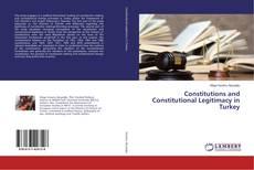 Couverture de Constitutions and Constitutional Legitimacy in Turkey