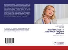Bookcover of Recent Studies on Autoimmune Thyroid Diseases