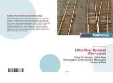 Copertina di Little River Railroad (Tennessee)