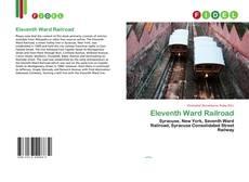 Bookcover of Eleventh Ward Railroad