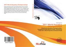 Bookcover of 2011 World Aquatics Championships
