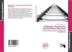 Обложка Alabama, Tennessee and Northern Railroad