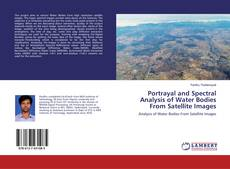 Portrayal and Spectral Analysis of Water Bodies From Satellite Images的封面